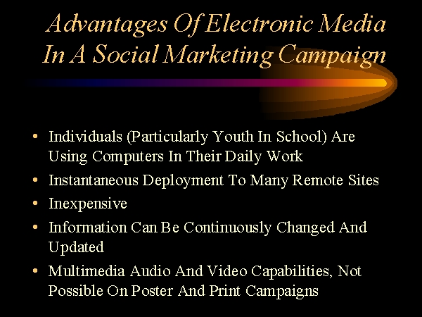 advantages of electronic media